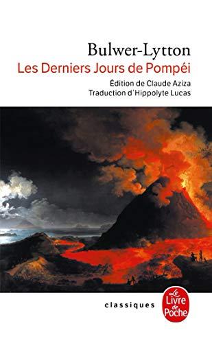 9782253048763: Les derniers jours de Pompéi
