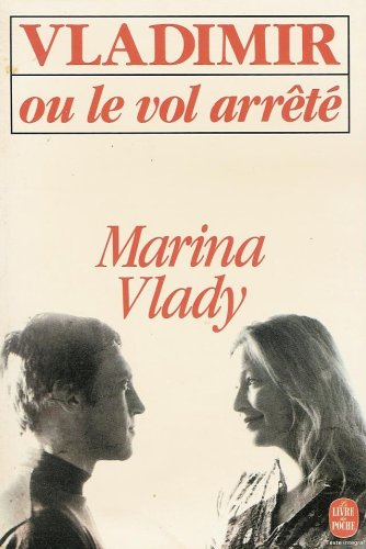 9782253048916: Vladimir Ou Le Vol Arrete (French Edition)
