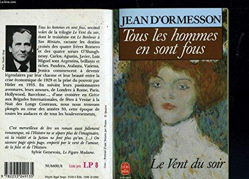 Le Vent du soir, Tome 2 : Jean d' Ormesson