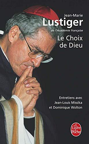 9782253049142: Le Choix De Dieu (Ldp Litterature) (French Edition)