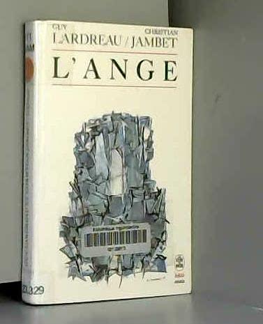 L'Ange : ontologie de la Révolution, tome: Christian Jambet; Guy