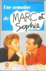 9782253049425: Une semaine de Marc et Sophie