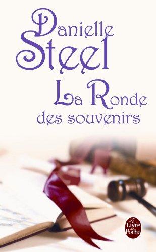 La Ronde Des Souvenirs (Ldp Litterature) (French Edition): D. Steel