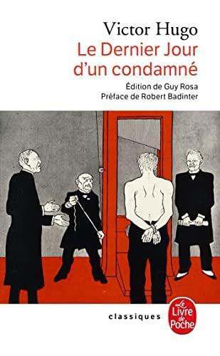 Le Dernier Jour D Un Condamne (French: V. Hugo, Victor