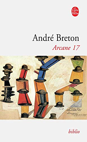 9782253050667: Arcane 17 (Ldp Bibl Romans) (French Edition)