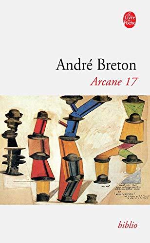 9782253050667: Arcane 17 (Ldp Bibl Romans) (French Edition)