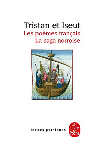 9782253050858: Tristan et Iseut. Les poemes francais, La saga norroise (Lettres gothiques)