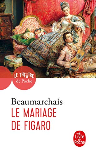 9782253051381: Le Mariage De Figaro: Comedie En Cinq Actes, 1784 (Ldp Theatre) (French and Spanish Edition)
