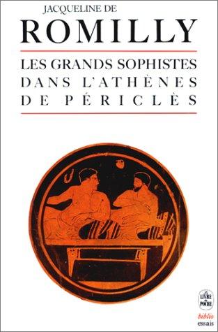 9782253051428: Les Grands Sophistes Dans L'Athenes De Pericles (French Edition)