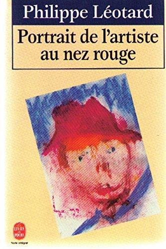 Portrait de l'artiste au nez rouge: Philippe Léotard