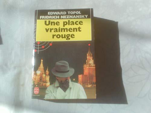 Une place vraiment rouge: Topol-E+Neznansky-F