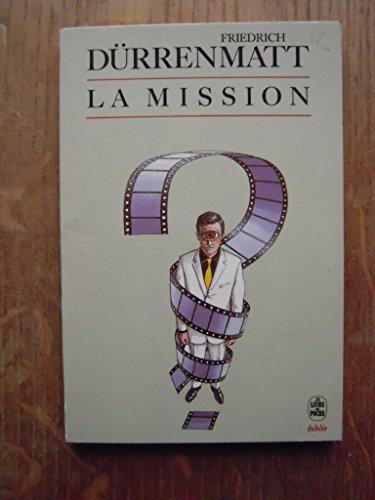9782253052234: La Mission ou De l'observateur qui observe ses observateurs : Récit en vingt-quatre phrases