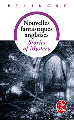 NOUVELLES FANTASTIQUES ANGLAISES/ STORIES OF MYSTERY