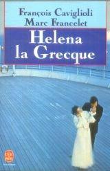 9782253052814: Helena la grecque (Ldp Littérature)