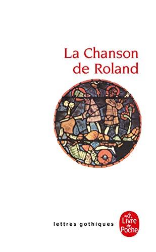 9782253053415: La Chanson De Roland (Lettres Gothiques) (French Edition)