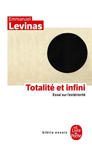 9782253053514: Totalite Et Infini Essai Sur L Exteriorite (Ldp Bib.Essais) (English and French Edition)
