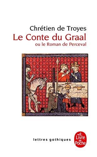 9782253053699: Le Conte Du Graal (Lettres gothiques)