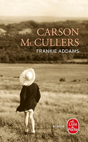 frankie addams in carson mccullers work the member of the wedding quotes In the member of the wedding, carson mccullers—probably most famous for her 1940 novel the heart is a lonely hunter—describes frankie addams's pank, and.