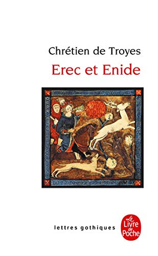 9782253054009: Erec Et Enide (Ldp Let.Gothiq.) (French Edition)