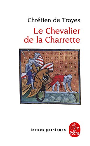 9782253054016: Le Chevalier de La Charrette (Ldp Let.Gothiq.) (French and Old French Edition)