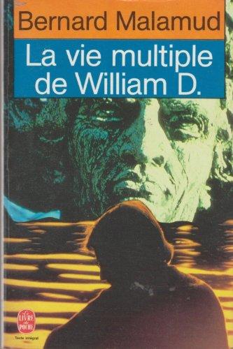 9782253054191: La vie multiple de william d.