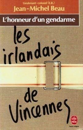 Les irlandais de vincennes / lhonneur dun: Jean-Michel Beau