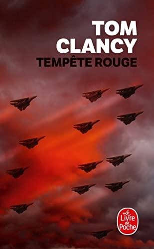 Tempete Rouge (Le Livre de Poche) (French: Tom Clancy