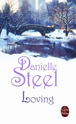 Loving (Ldp Litterature) (French Edition): Steel, D.