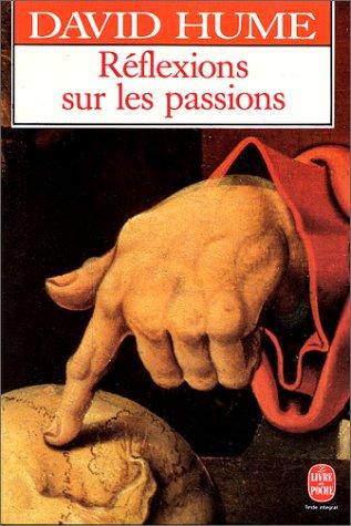 Réflexion sur les passions (Le Livre de: David Hume