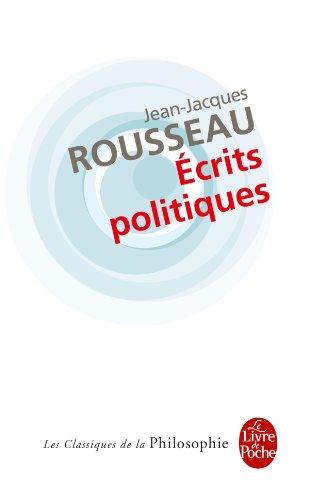 Ecrits Politiques (Classiques) (French Edition): Rousseau, Jean-Jacques