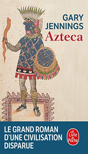 9782253055976: Azteca (Le Livre de Poche) (French Edition)