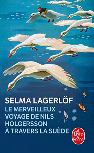 9782253056003: Le merveilleux voyage de Nils Holgersson � travers la Su�de (Le Livre de Poche)