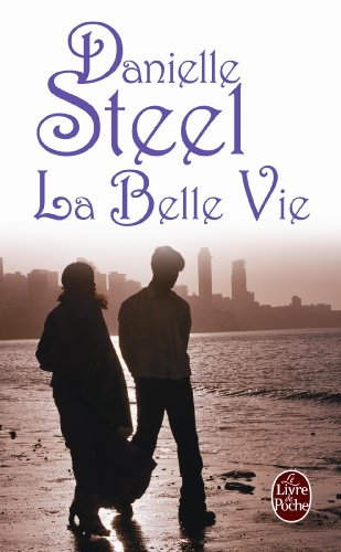 9782253056041: La Belle Vie (Ldp Litterature) (English and French Edition)