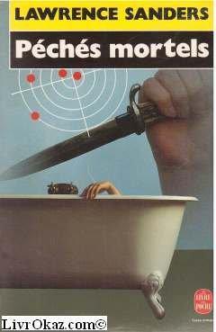 Péchés mortels [Jan 31, 1996] Lawrence Sanders