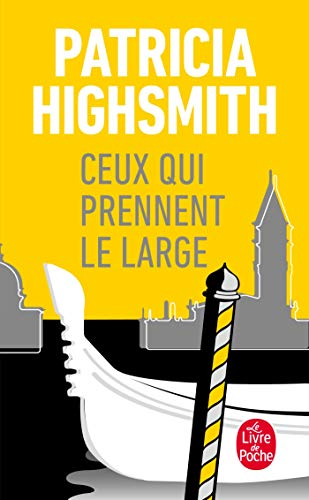 9782253056188: Ceux Qui Prennent Le Large (Ldp Thrillers) (English and French Edition)
