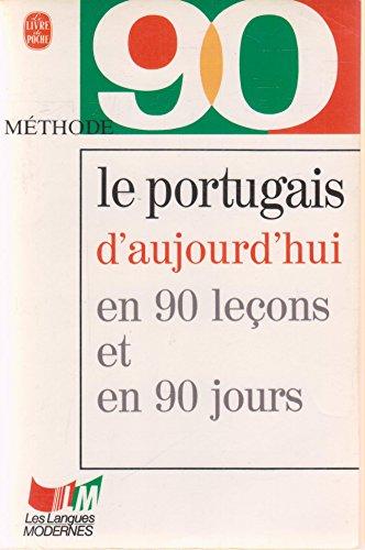 9782253056195: Le portugais d'aujourd'hui en 90 leçons