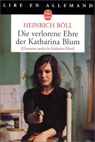 9782253056263: DIE VERLORENE EHRE DER KATHARINA BLUM (Lire en allemand)
