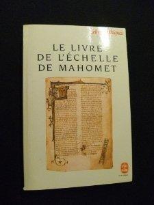Le Livre de L Echelle de Mahomet (Ldp Let.Gothiq.) (French Edition): Collective