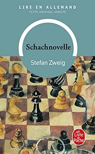 Schachnovelle - Le Joueur d'échecs: Zweig Stéfan, Tiesset