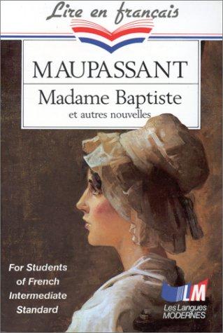 Madame Baptiste (French Edition): Maupassant, Guy de