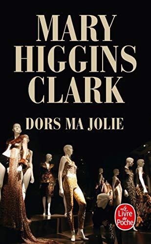 DORS MA JOLIE: HIGGINS CLARK MARY
