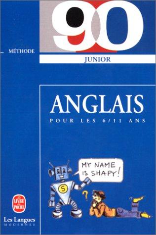 9782253057680: Méthode 90 junior anglais