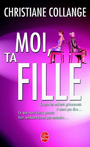 9782253057895: Moi Ta Fille (Ldp Litterature) (French Edition)