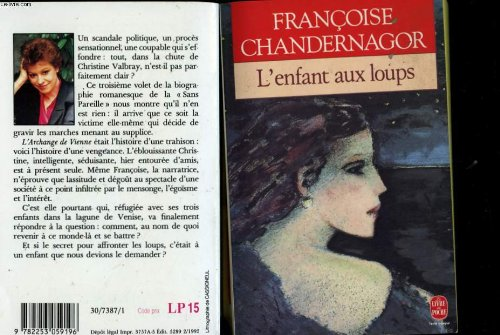 La Sans Pareille 3: L'Enfant Aux Loups (French Edition) (2253059196) by Chandernagor
