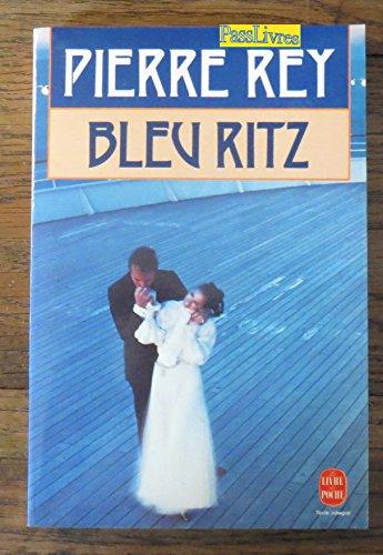 9782253059233: Bleu Ritz