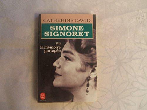 9782253059264: Simone Signoret ou La Mémoire partagée