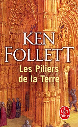 LES PILIERS DE LA TERRE - FOLLETT KEN