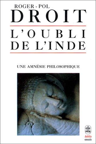 9782253059691: L'oubli de l'inde, une amnesie philosophique (Le Livre de Poche Biblio)