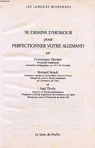 50 dessins d'humour pour perfectionner votre allemand (9782253059738) by Dominique Macaire; Bernard Straub; Paul Thiele