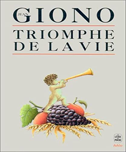 Triomphe De LA Vie: Supplement Aux Vraies Richesses (French Edition) (9782253059745) by Jean Giono